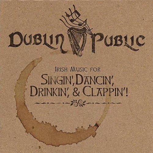 Irish Music for Singin', Dancin', Drinkin', & Clappin'