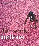 Die Seele Indiens