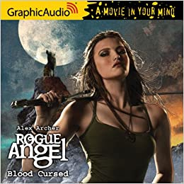 Ebook Blood Cursed Rogue Angel 44 By Alex Archer