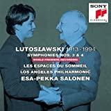 Lutoslawski: Symphonies Nos. 3 & 4, Les espaces du sommeil
