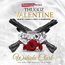 Thuggz Valentine Audiobook by Wahida Clark Narrated by Mark A. Neely