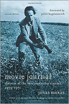 Movie Journal: The Rise Of The New American Cinema, 1959-1971 por Jonas Mekas epub