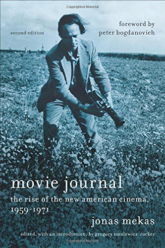 Movie Journal: The Rise of the New American Cinema, 1959-1971 (Film and Culture Series)