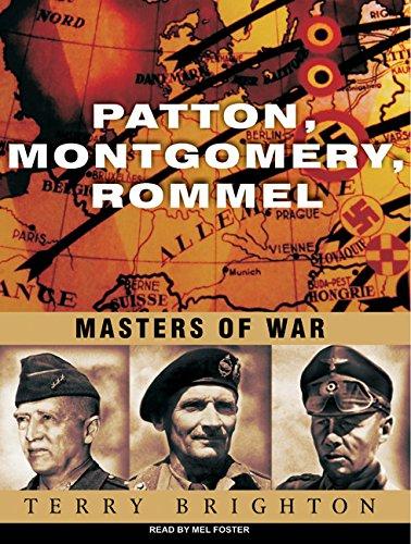 Patton, Montgomery, Rommel: Masters of War PDF