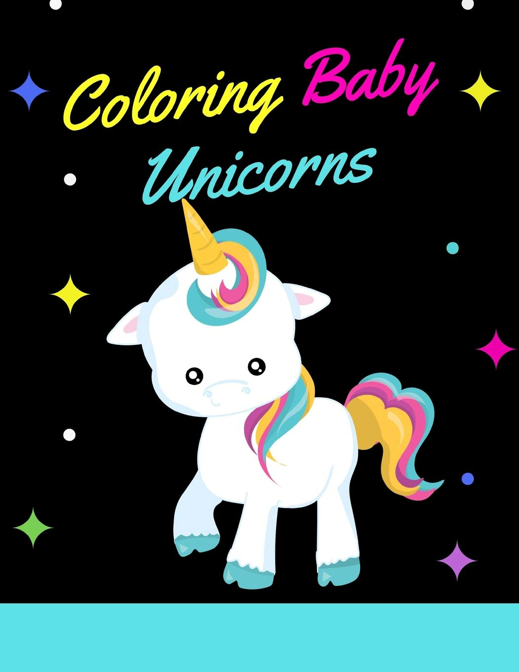 Coloring Baby Unicorns A Dark Stars Black Magical Theme