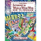 Internet & World Wide Web: How to Program (4th Edition)