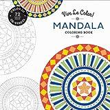 Vive Le Color! Mandala (Coloring Book): Color In; de-Stress (72 Tear-Out Pages)