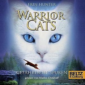 Gefährliche Spuren (Warrior Cats 5) Hörbuch