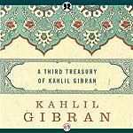 Third Treasury of Kahlil Gibran | Kahlil Gibran