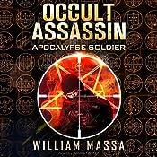 Occult Assassin #2: Apocalypse Soldier | William Massa