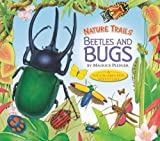 Nature Trails: Beetles and Bugs, , 160710590X