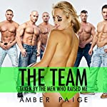 The Team: Taken by the Men Who Raised Me | Amber Paige