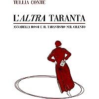L'altra taranta: Annabella Rossi e il tarantismo nel