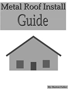Awesome Metal Roof Install Guide