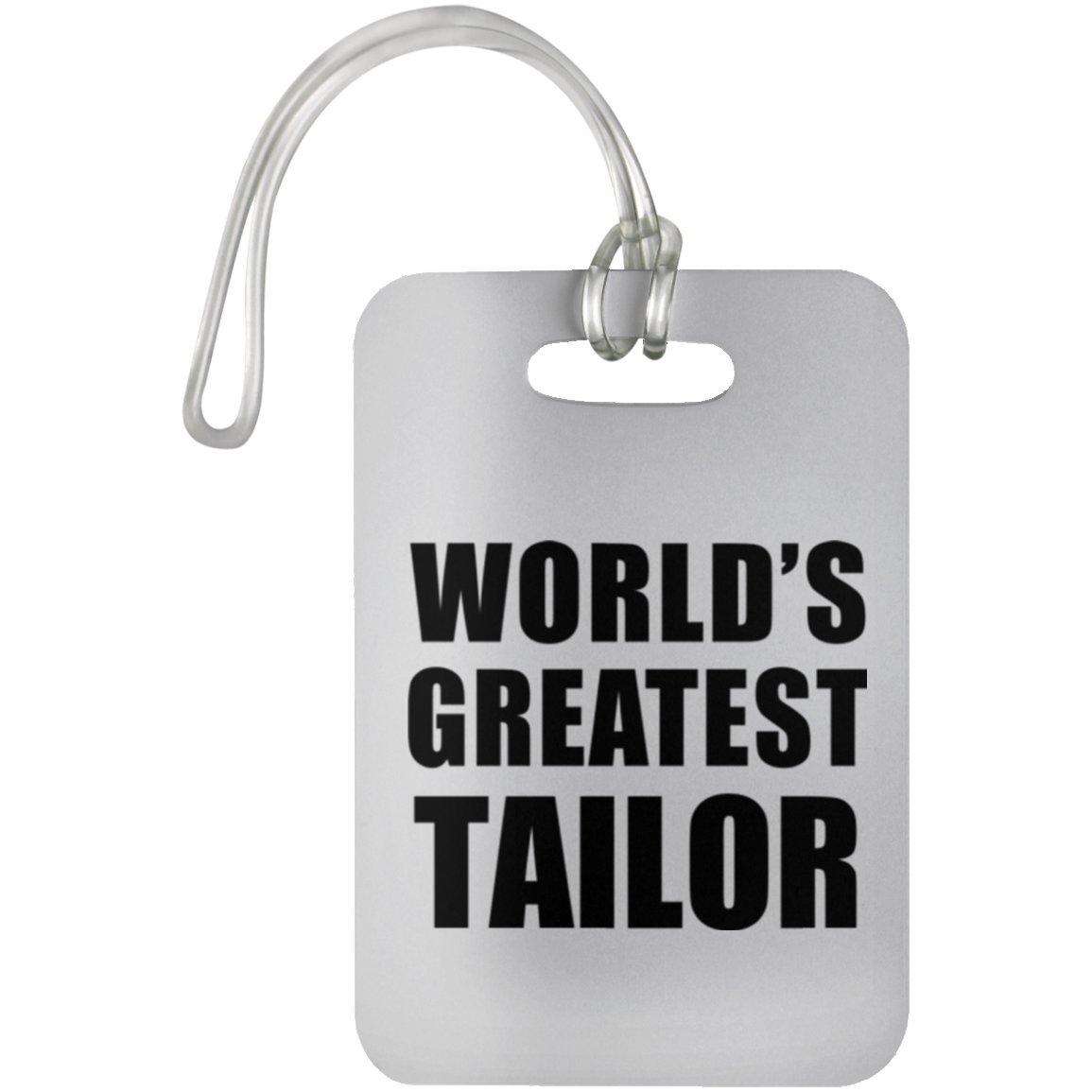 Designsify Worlds Greatest Tailor - Luggage Tag Étiquette de Valise Croisière Valise Baguage - Cadeau pour Anniversaire Fête des Mères Fête des Pères Pâques