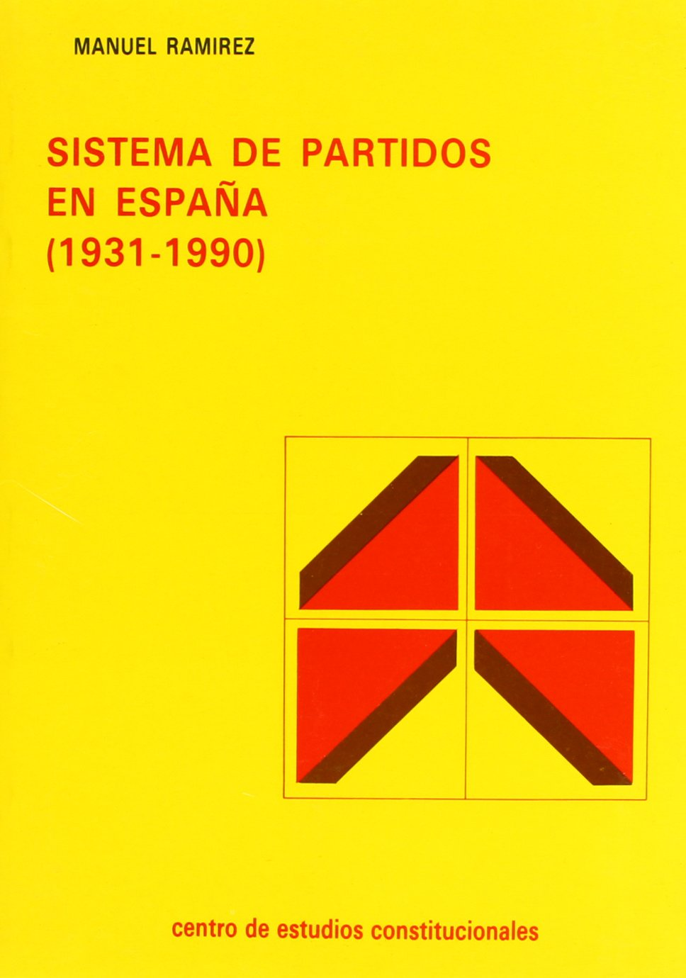 Sistema de partidos en España (1931-1990): Amazon.es: Ramirez Jimenez, Manuel: Libros