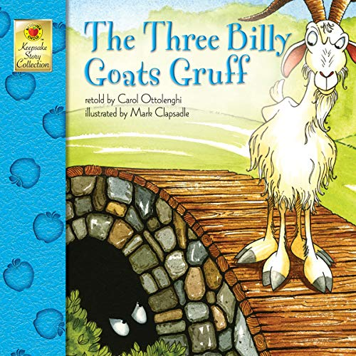 Fairy Tale Stories For Children (The Three Billy Goats Gruff - Classic Children's Fairy Tale Keepsake Stories, Pre K -)