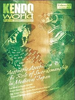 Kendo World 6.4 (Kendo World Magazine Volume 6)