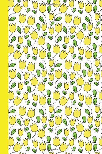 Sketchbook: Tulips (Yellow) 6x9 - BLANK JOURNAL WITH NO LINES - Journal notebook with unlined pages for drawing and writing on blank paper (Flowers Sketchbook Series) pdf