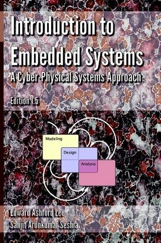 Introduction to Embedded Systems – A Cyber Physical Systems Approach – Edition 1.5 Pdf