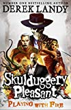Playing With Fire (Skulduggery Pleasant, Book 2) (Skulduggery Pleasant series)