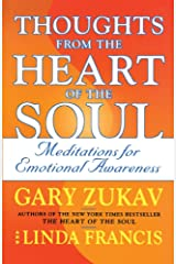 Thoughts from the Heart of the Soul: Meditations on Emotional Awareness Kindle Edition