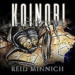 Koinobi: Koinobi Trilogy, Book 1 | Reid Minnich