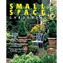 Small Space Gardening (Can't Miss)