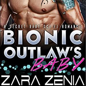 Bionic Outlaw's Baby Audiobook