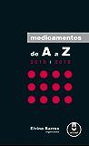 Medicamentos de A a Z -  2016-2018