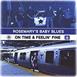 On Time & Feelin' Fine by Rosemary's Baby Blues