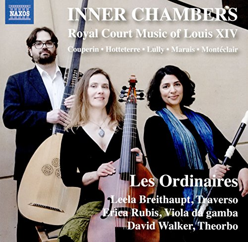 Court Music Royal (Inner Chambers / Royal Court Music of Louis Xiv)