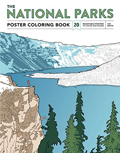 The National Parks Poster Coloring Book: 20 Removable Posters to Color and Frame