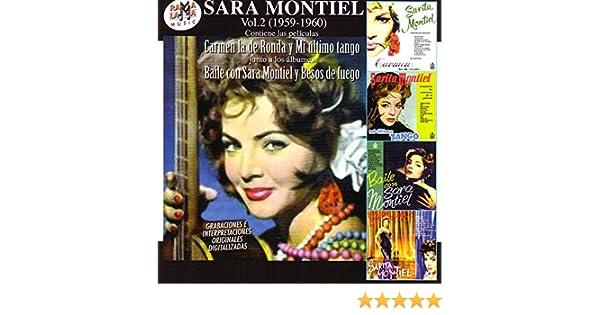 Sara Montiel Vol.2 (1959-1960): Sus Películas Carmen La De Ronda y Mi Último Tango & Sus Álbumes Baile Con Sara Montiel y Besos De Fuego by Sara Montiel on ...