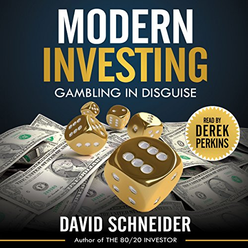 Modern Investing: Gambling in Disguise