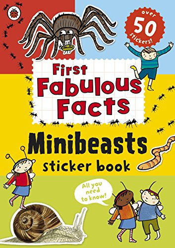 Ladybird First Fabulous Facts Minibeasts Sticker Book -