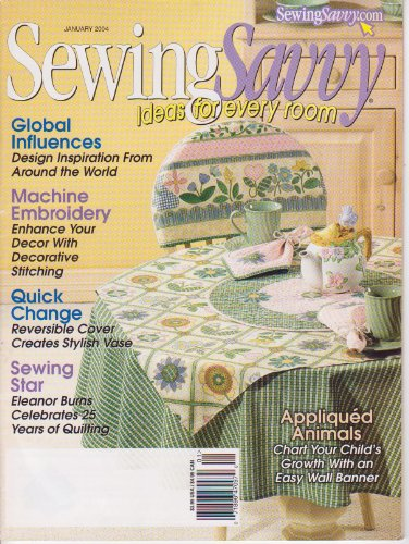 (Sewing Savvy Ideas for Every Room Jan 2004 (Sewing Savvy Magazine, January 2004))