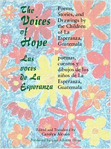 Book The Voices of Hope: Poems, Stories, and Drawings by the Children of La Esperanza, Guatemala by Carolyn Alessio (2003-06-06)