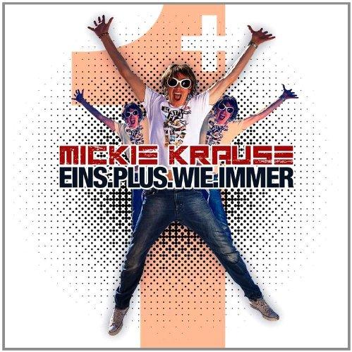 Mickie Krause - Eins Plus Wie Immer (Live Luxor Köln) - Zortam Music
