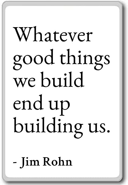 Amazoncom Whatever Good Things We Build End Up Building Us