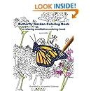 Butterfly Garden Coloring Book: a relaxing meditative coloring book