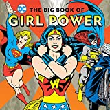img - for The Big Book of Girl Power (DC Super Heroes) book / textbook / text book