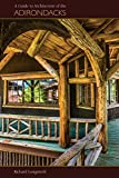img - for A Guide to the Architecture of the Adirondacks book / textbook / text book