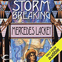 Storm Breaking: Valdemar: The Mage Storms, Book 3