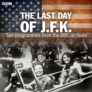 The Last Day of JFK Audiobook