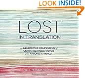 #3: Lost in Translation: An Illustrated Compendium of Untranslatable Words from Around the World