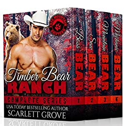 Timber Bear Ranch Complete Series (Bear Shifter Small Town Romance) (Fate Mountain Shifters Book 3) by [Grove, Scarlett]