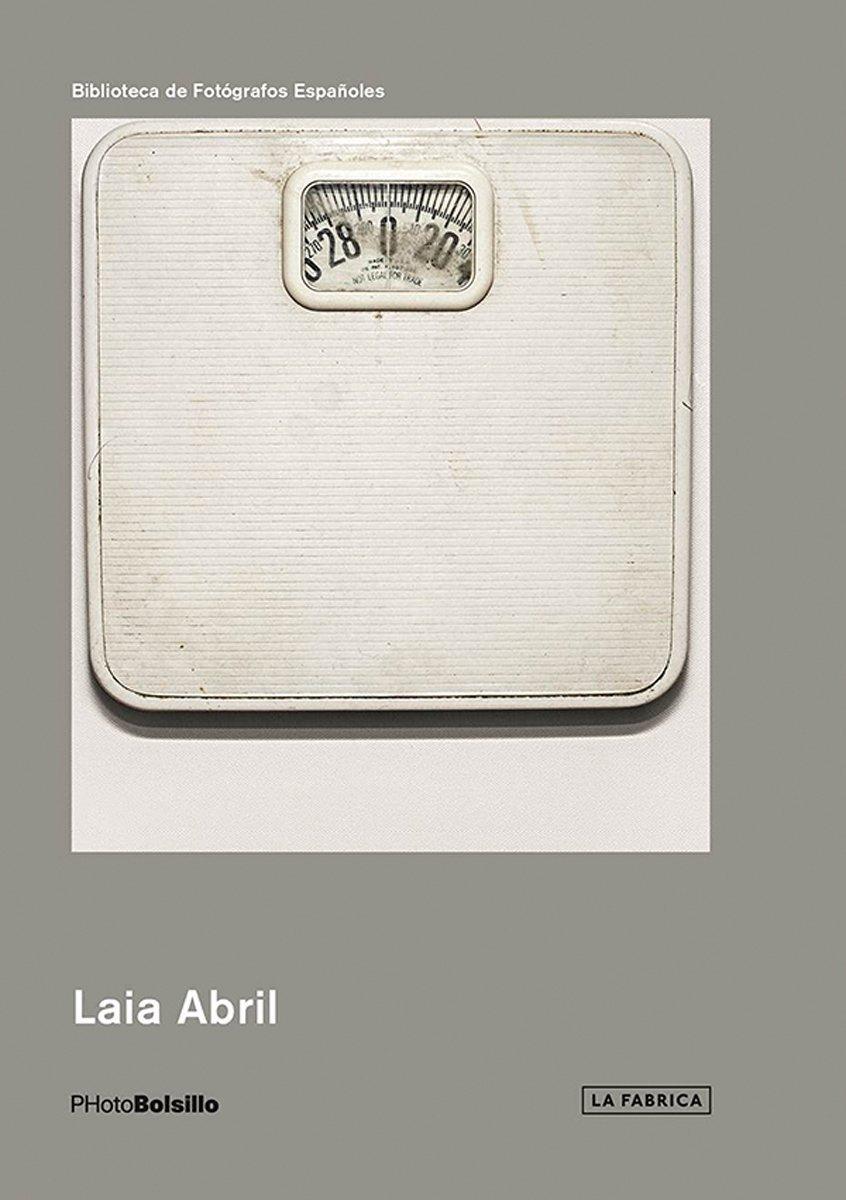 Laia Abril (Biblioteca Photobolsillo) ebook
