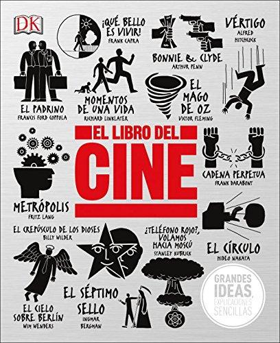 El Libro del Cine (Big Ideas Simply Explained) (Spanish Edition)