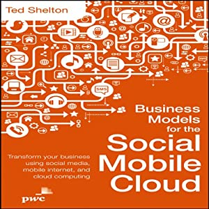 Business Models for the Social Mobile Cloud Audiobook